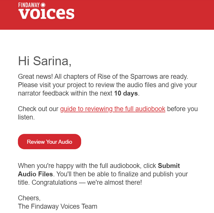The Audiobook Diaries | Week 14 (IT'S GO TIME) |  the email from Findaway Voices telling me my audiobook is ready for review.
